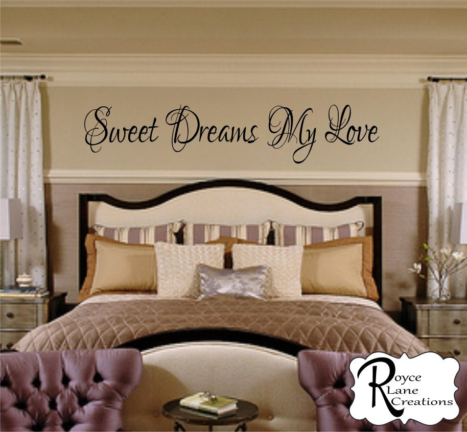 Bedroom Wall Decal - Sweet Dreams My Love #2 Vinyl Bedroom Wall ...