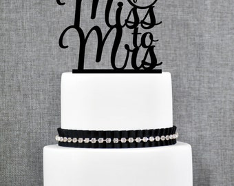 From Miss To Mrs Bridal Shower Cake Topper, From Miss To Mrs Cake Topper, Custom Bachelorette Cake Topper, Bridal Shower Cake topper- (T275)