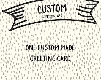 Custom Handmade Greeting Card.