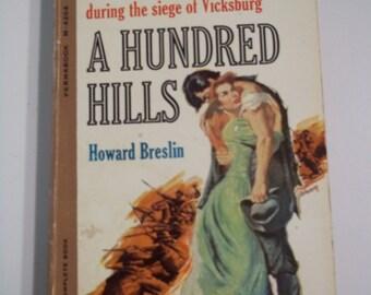A Hundred Hills by Howard Breslin Perma Books #4204 1961 Vintage Historical Romance Paperback