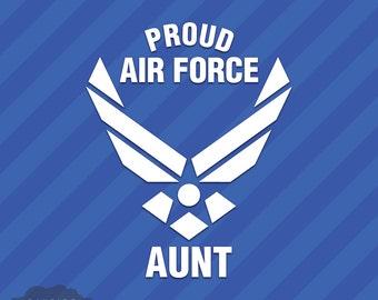 Proud Air Force Aunt Vinyl Decal Sticker