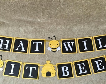 "Bee ""What will it bee"" banner. Great for baby showers. Free Shipping!!!"