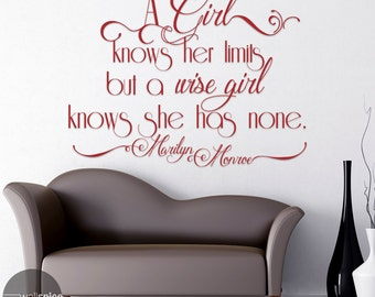 Marilyn Monroe Quote A girl knows her Limits but a Wise girl knows she has none Vinyl Wall Decal Sticker