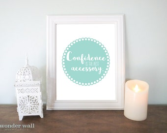 Confidence is the best accessory 8x10 Seafoam and Black files included Wall Art Home Decor