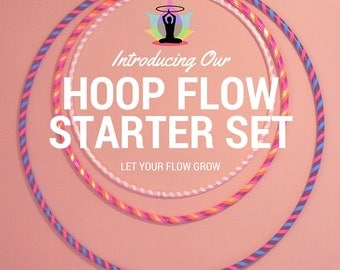 Hula Hoop Starter Set for Flow or Fitness | Let Your Flow Grow | Includes Large PE Hoop, Medium HDPE Hoop, & Small HDPE or PolyPro Hoop