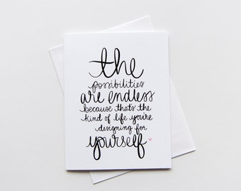 The possibilities are endless - Blank A2 Greeting Card - Empowerment, For Her, You Got This