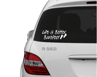 Vinyl Life Is Better Barefoot Car Decal, Car Accessory, Vinyl Decals