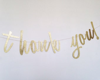 Thank You Sign - Gift Table Sign - Birthday Gift Table - Thank You Banner - Gold Script Banner - Wedding Decor - Bridal Shower Banner