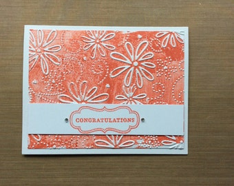 Congratulations - Floral - Embossed - Blotched - Greeting Card (Handmade Blank Card)