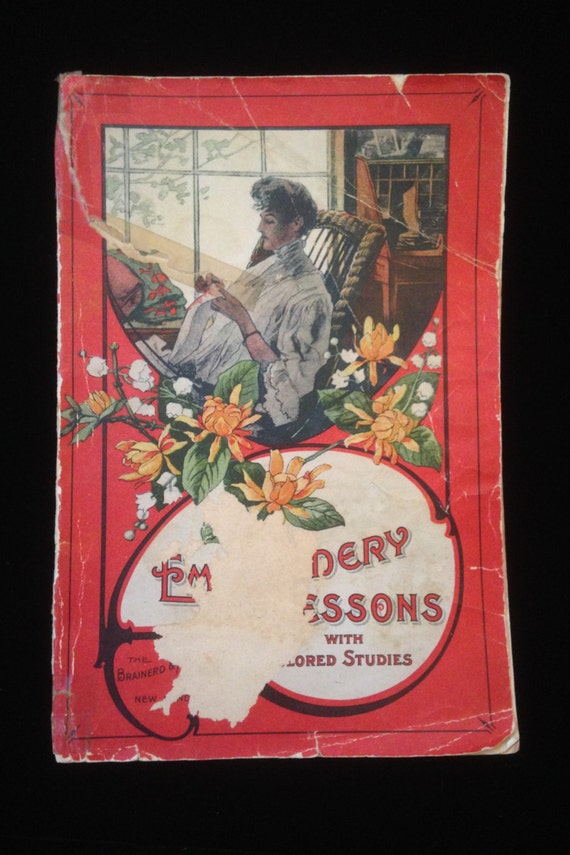Embroidery Lessons With Colored Studies 1907