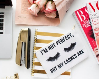 I'm not perfect, but my lashes are makeup bag, makeup pouch, custom pouch, custom bag, large cosmetic bag, make up case, personalized, quote