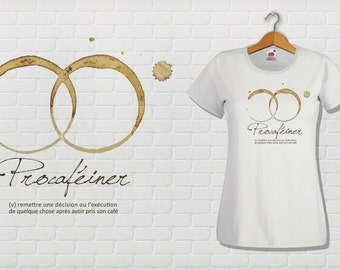 PROCAFEINER Tee shirt adjusted Cup, male or female.