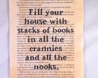 Fill You House With Stacks Of Books - Original, Vintage Book Page Quote.