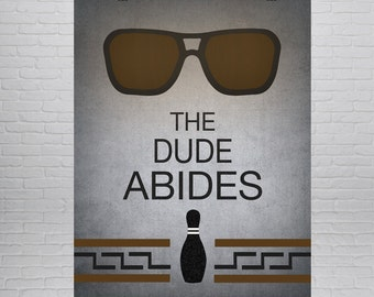 The Big Lebowski Print, The Dude Abides, The Big Lebowski Poster,  Coen Brothers, Movie Poster, Movie Print, Cult Classic, Geek Art