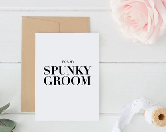Spunky Groom Card 5x7 Inch