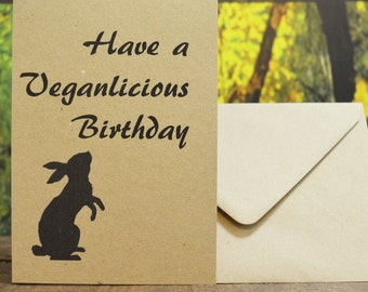 Have A Veganlicious Birthday - Birthday Card for your vegan friend. UK Made | Eco Friendly | Cruelty Free | Vegan | Recycled