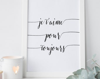 mothers day from daughter gift for mum, affiche citation, je t'aime print, printable art, french printable affiche, je t'aime pour toujours