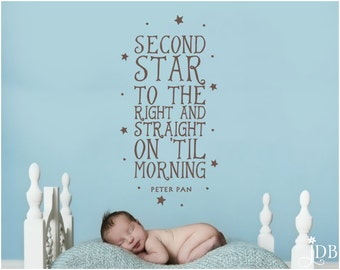 Second star to the right and straight on til morning. - PETER PAN - Wall Decal