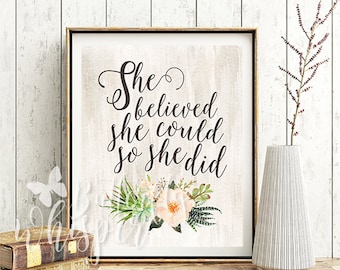 She believed she could so she did printable, Girl quote art, Girl print, Girly gifts, Print for girls, Wall quote printable, Canvas quotes
