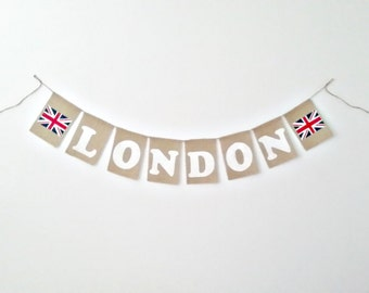 London Banner London Garland London Bunting London Home Decor English Home Decor British Flag London Burlap Banner London Burlap Garland