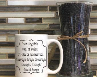 English Can be Weird Coffee Mug ~ Grammar Coffee Mug, Mugs, Tea Mug, Funny Quote Mug, Nerd Mug, Nerdy, Geeky, Grammar Geek, Homonym, Teacher