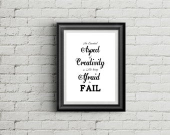 An Essential Aspect of Creativity is not Being Afraid to Fail. 8x10, 5x7  Digital Prints printable quote typographic art print home decor