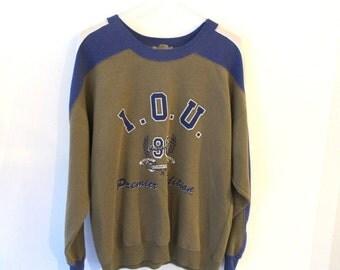 80s I.O.U. Sweatshirt