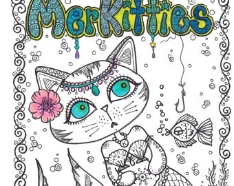 Coloring Book MERKITTIES  A Unique Coloring book for you to CoLoR so go ahead Have some FUN TOdaY  with Cat Mermaids