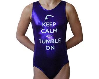 Keep Calm Leotard Tumble On Gymnastics Leotard for Girls | Dance Leotard | Bodysuit | Child, Toddler & Adult by AERO Leotards