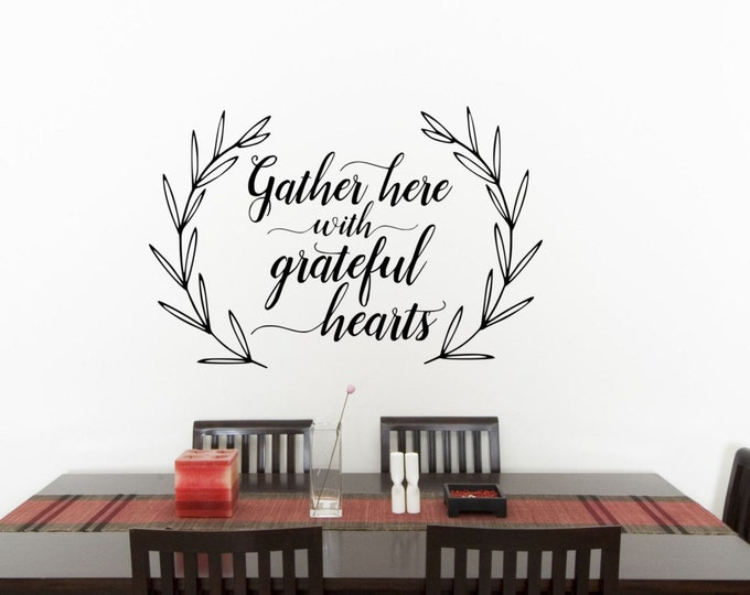 Gather Here With Grateful Hearts // Farmhouse Decal // Wall Decal // Farmhouse Wall Art // Wheat Frame // Home Decor //Quote Art