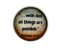 S-264 Religious Snap-All Things Possible Snap 20mm for Ginger Snap-Noosa Snap-Chunk Snap Jewelry