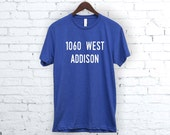 Chicago Cubs Shirt. 1060 West Addison. Cubs Shirt.