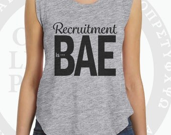 RECRUITMENT is BAE shirt Grey Sorority Recruitment T-Shirt with Capped Sleeves Personalized with Your Sorority or Black Backside Go Greek