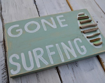 rustic beach sign - gone surfing -
