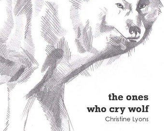 the ones who cry wolf