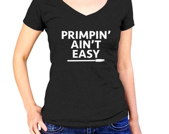 Makeup Shirt - Primpin' Aint Easy - Stylist - Hairdresser - Makeup Quotes - Cosmetology - Gift For Her - Makeup Artist Gift - Makeup Party