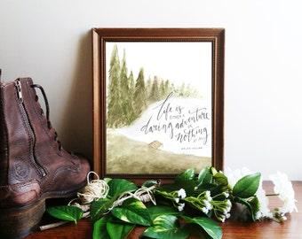 "Adventure Art Print, ""Daring Adventure"" Wanderlust Watercolor Printable Quote, Digital Download  Helen Keller  8x10 Wall Art"