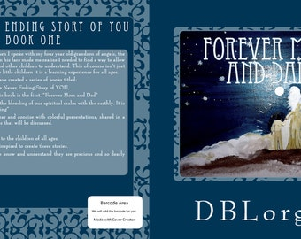 The Never Ending Story of YOU series: Book 1  Forever Mom and Dad (Signed by Author DBLorgan)