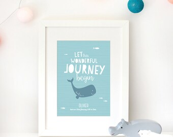 Personalised baby print, nursery wall art, whale print, newborn baby gift, birth details, let this wonderful journey begin