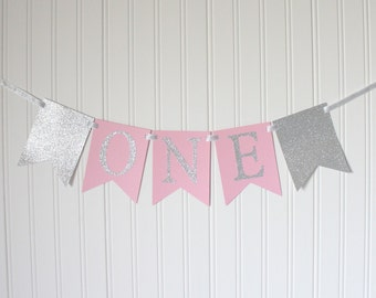Silver & Pink ONE High Chair Banner Happy Birthday Banner/ Girl Birthday/ Princess Party/ Child Birthday/ Party Decorations/1st birthday