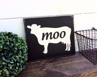 Cow Sign Farmhouse Sign Moo