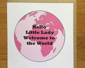 New bady card,  baby girl card, welcome to the world
