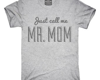 Mr Mom Funny Dad T-Shirt, Hoodie, Tank Top, Gifts