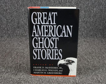 Great American Ghost Stories C. 1990