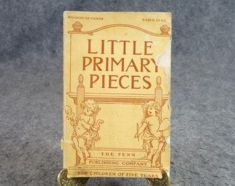 Little Primary Pieces By C. S. Griffin C. 1909