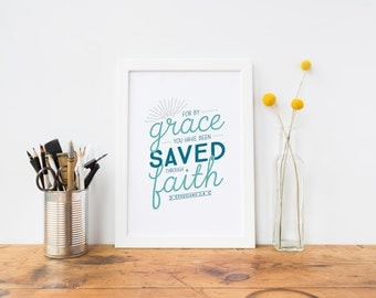 """Ephesians 2:8 Bible Verse Art Print Scripture art Scripture Typography print Bible Verse Poster Gospel """"For by grace you have been saved"""""""