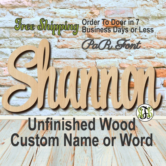Unfinished Wood Custom Name or Word PaR Font, Script, Wedding, laser cut wood, wooden cut out, Connected, Personalized