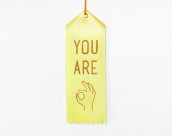 You Are OK Award Ribbon