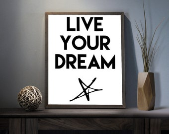 Live your Dream Digital Art Print - Inspirational Star Wall Art, Motivational Life Goals Quote Art, Printable Dream Typography