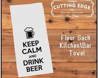 Keep Calm and Drink Beer  Flour Sack Kitchen/Bar Towel